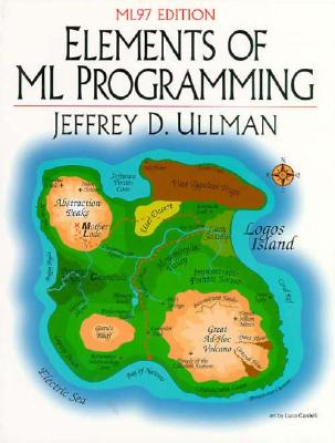 Elements of Ml Programming By Ullman, Jeffrey D.