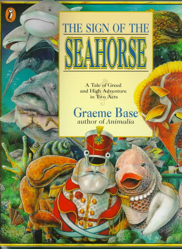 The Sign of the Seahorse By Base, Graeme